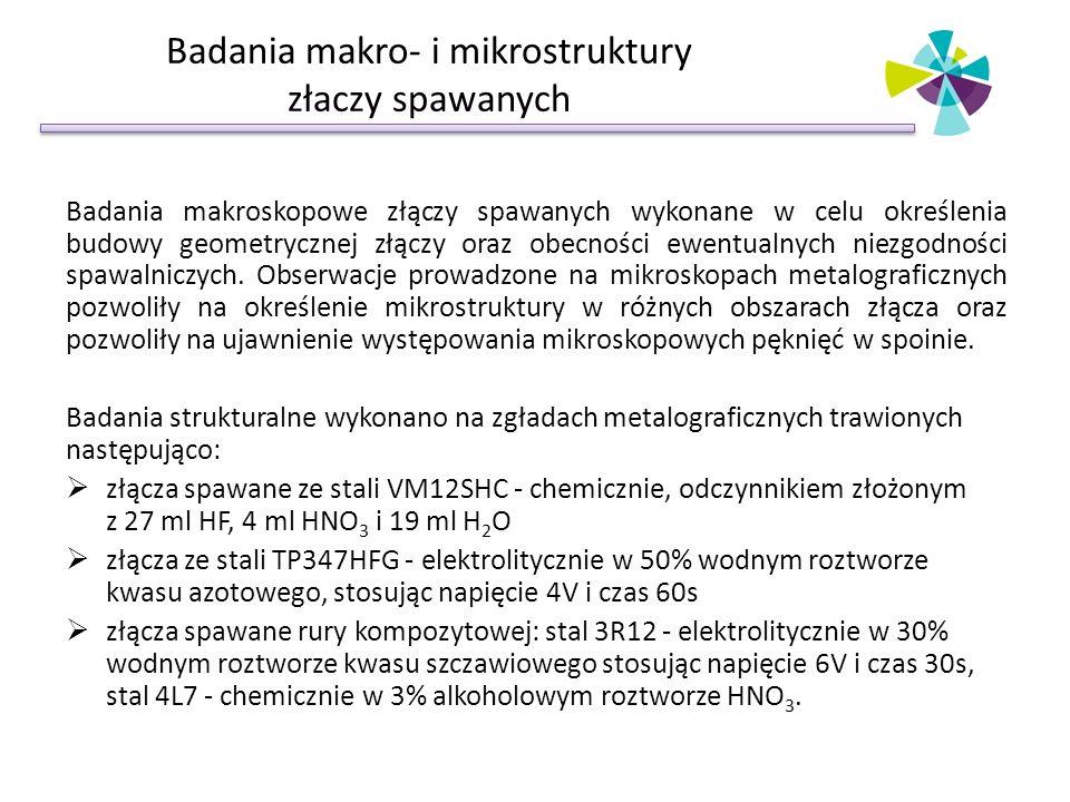 Badania makro- i mikrostruktury złaczy spawanych