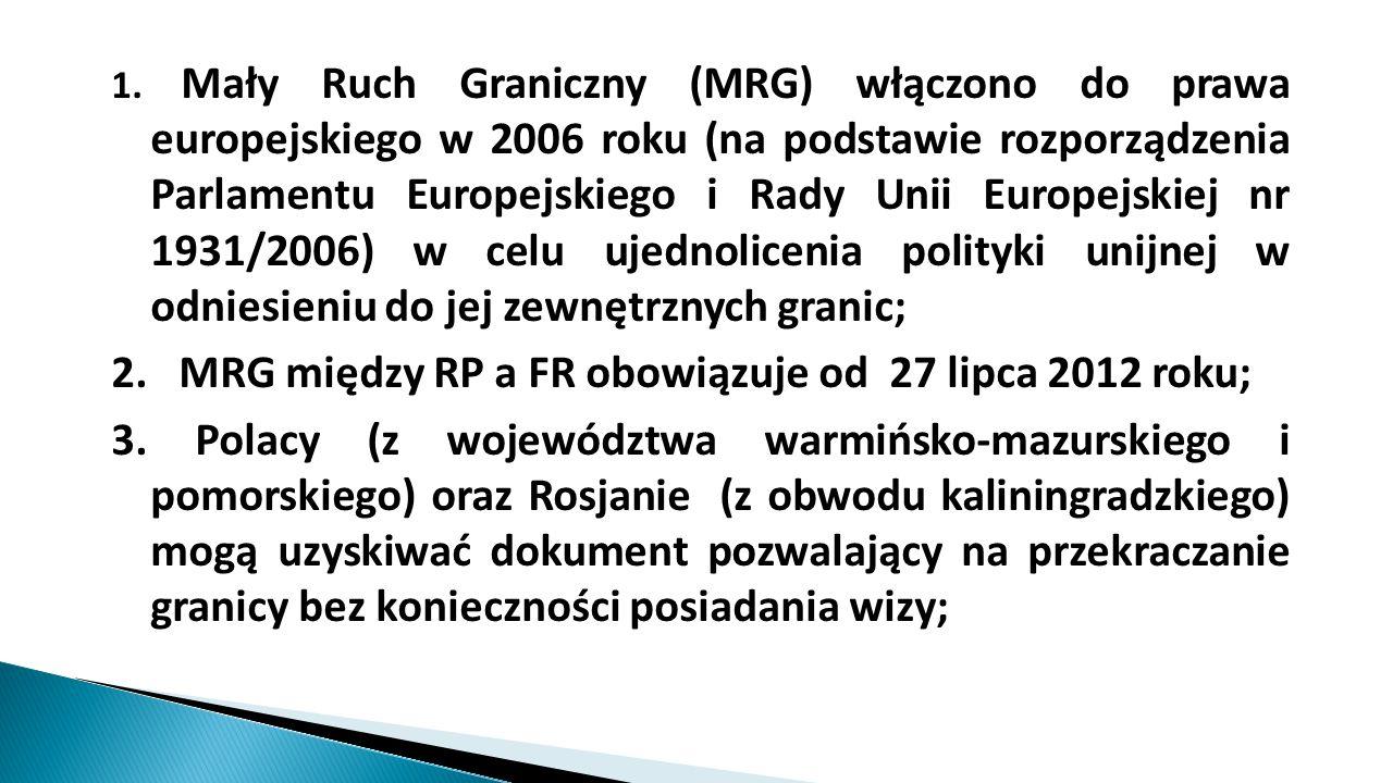 2. MRG między RP a FR obowiązuje od 27 lipca 2012 roku;