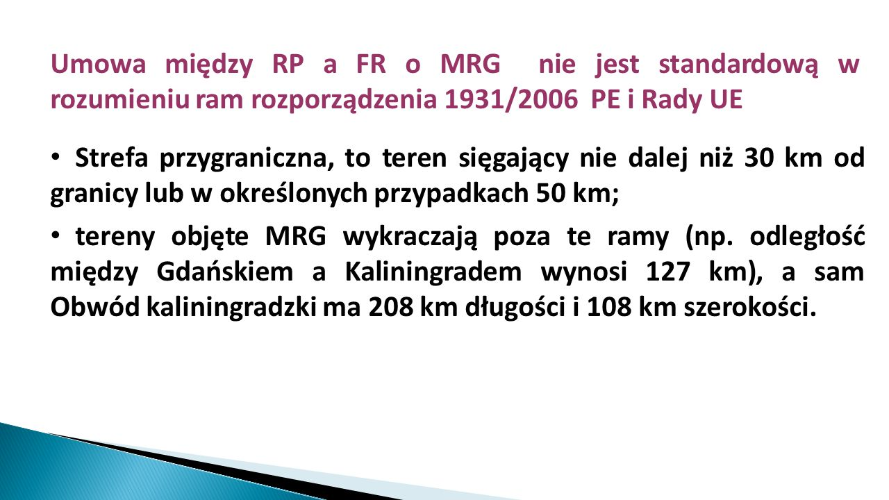 Umowa między RP a FR o MRG nie jest standardową w rozumieniu ram rozporządzenia 1931/2006 PE i Rady UE