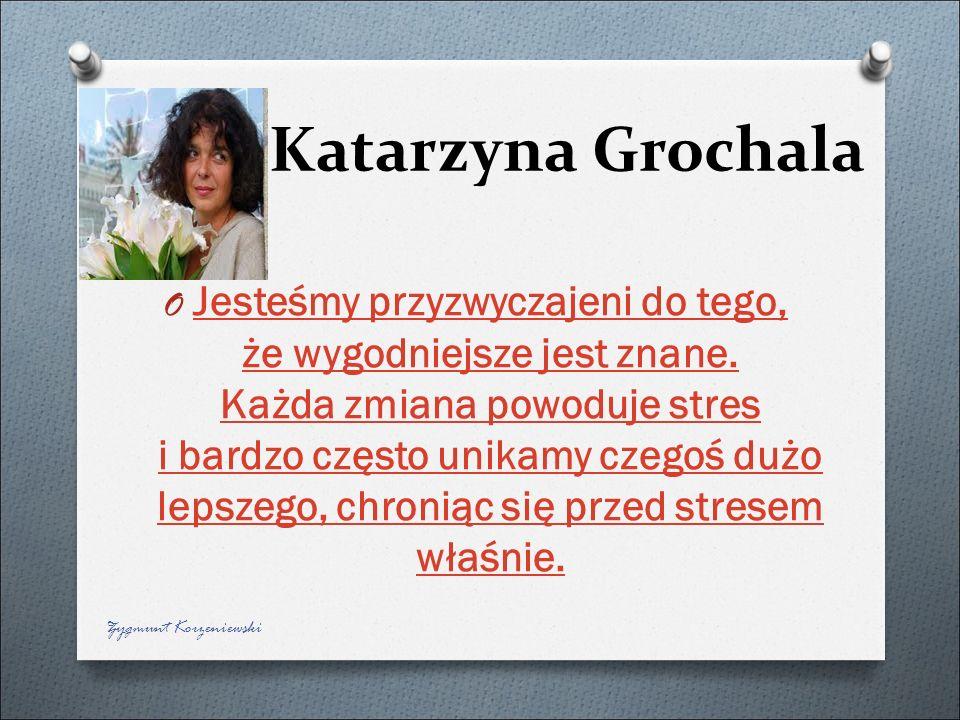 Katarzyna Grochala