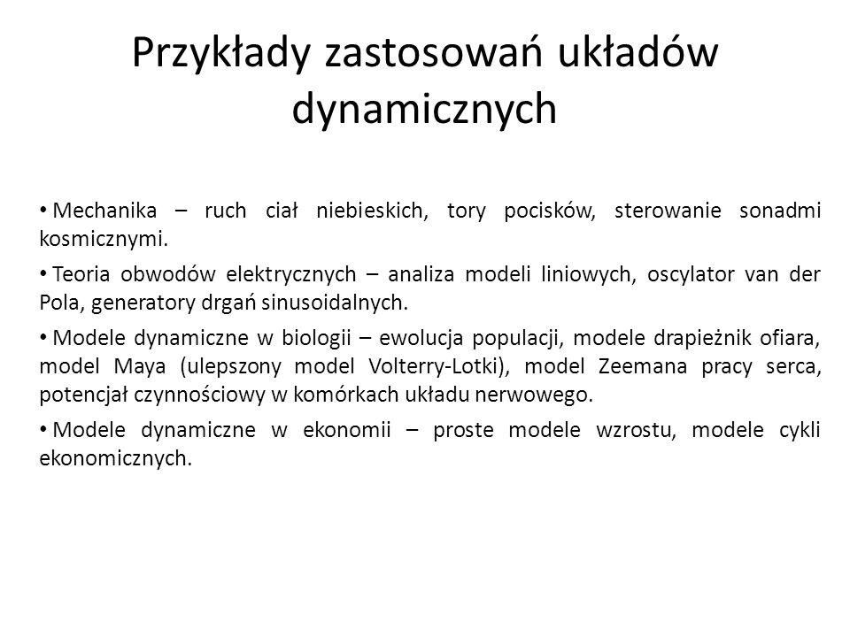 Przykłady zastosowań układów dynamicznych