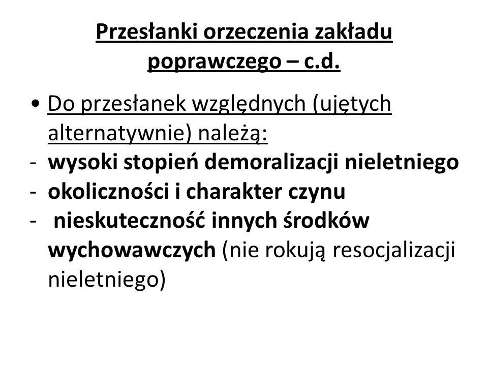 Przesłanki orzeczenia zakładu poprawczego – c.d.