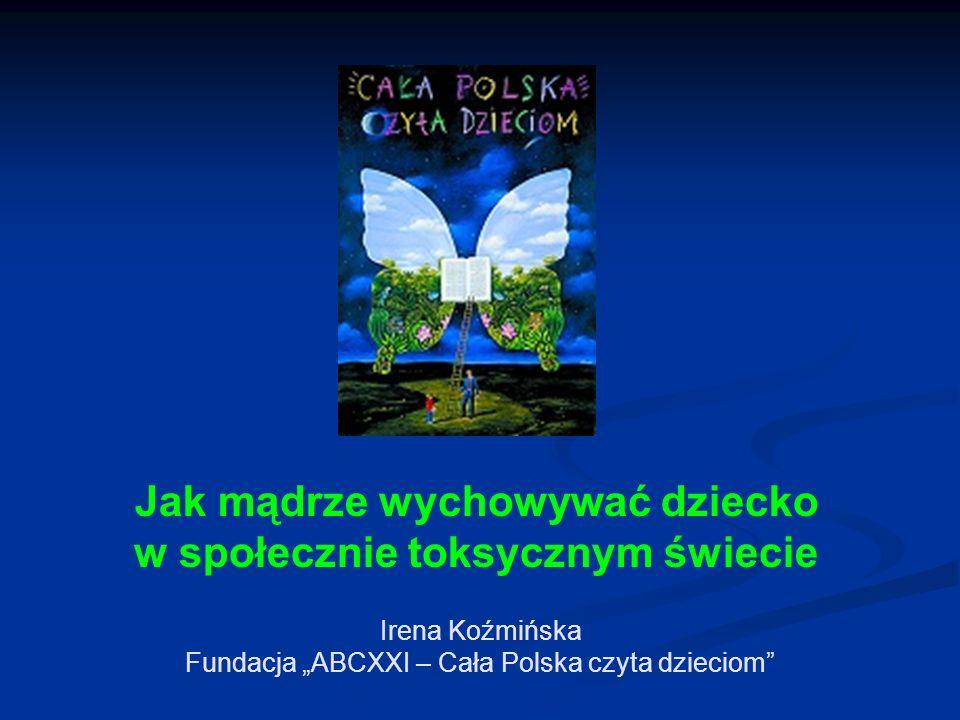 """Irena Koźmińska Fundacja """"ABCXXI – Cała Polska czyta dzieciom"""