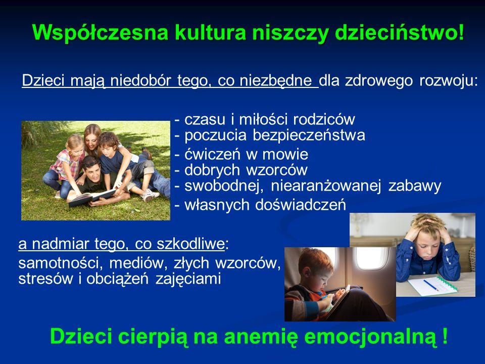 Współczesna kultura niszczy dzieciństwo!