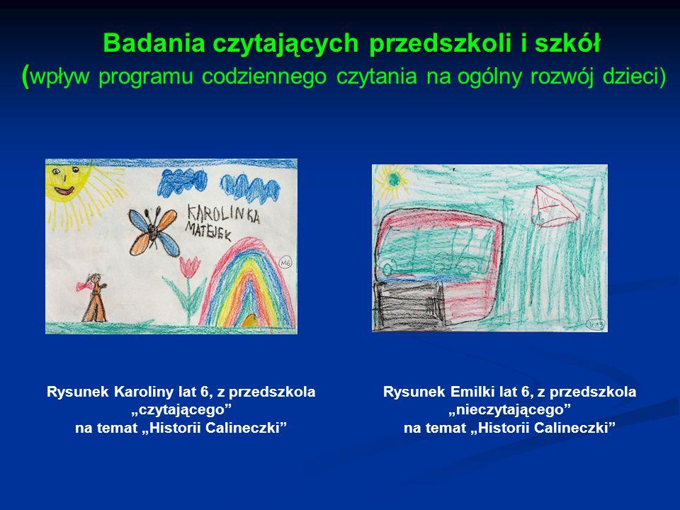 Badania czytających przedszkoli i szkół (wpływ programu codziennego czytania na ogólny rozwój dzieci)