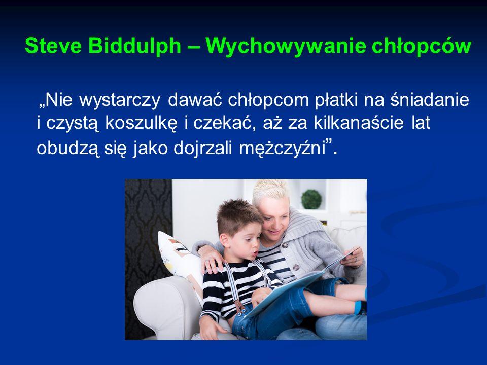 Steve Biddulph – Wychowywanie chłopców