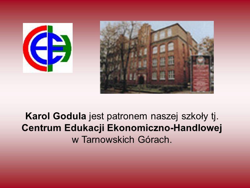 Karol Godula jest patronem naszej szkoły tj