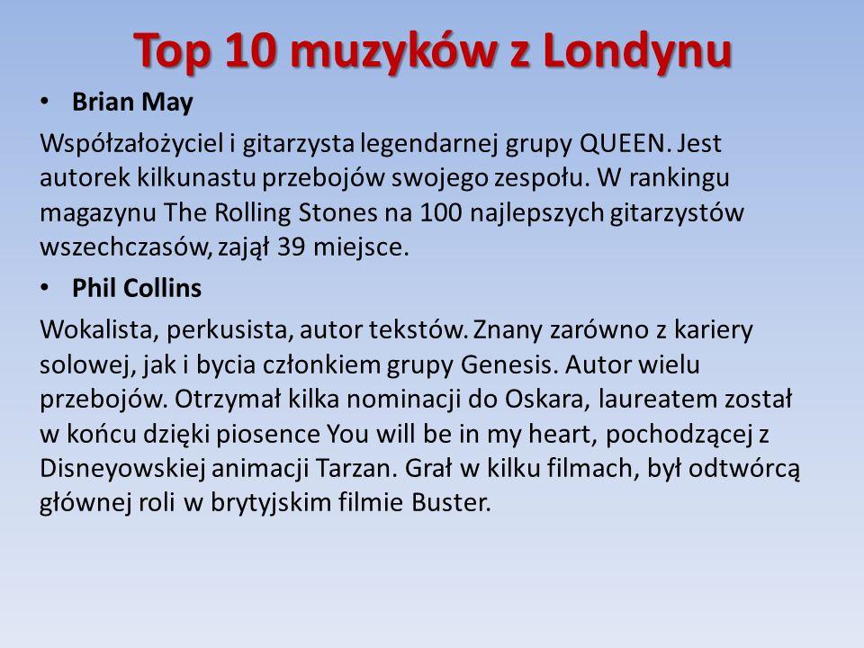Top 10 muzyków z Londynu Brian May