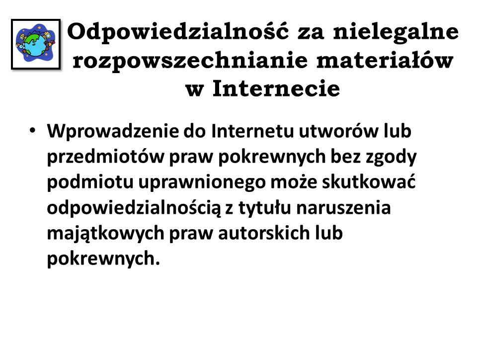 Odpowiedzialność za nielegalne rozpowszechnianie materiałów w Internecie
