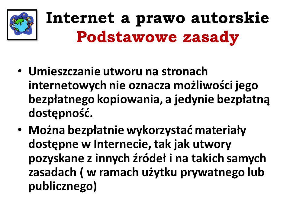 Internet a prawo autorskie Podstawowe zasady