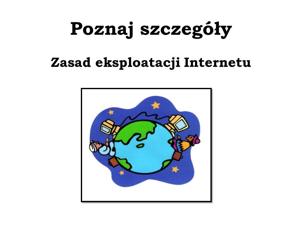 Zasad eksploatacji Internetu