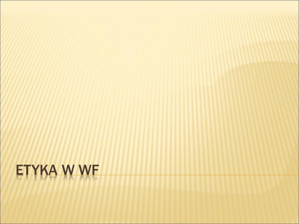 ETYKA W WF
