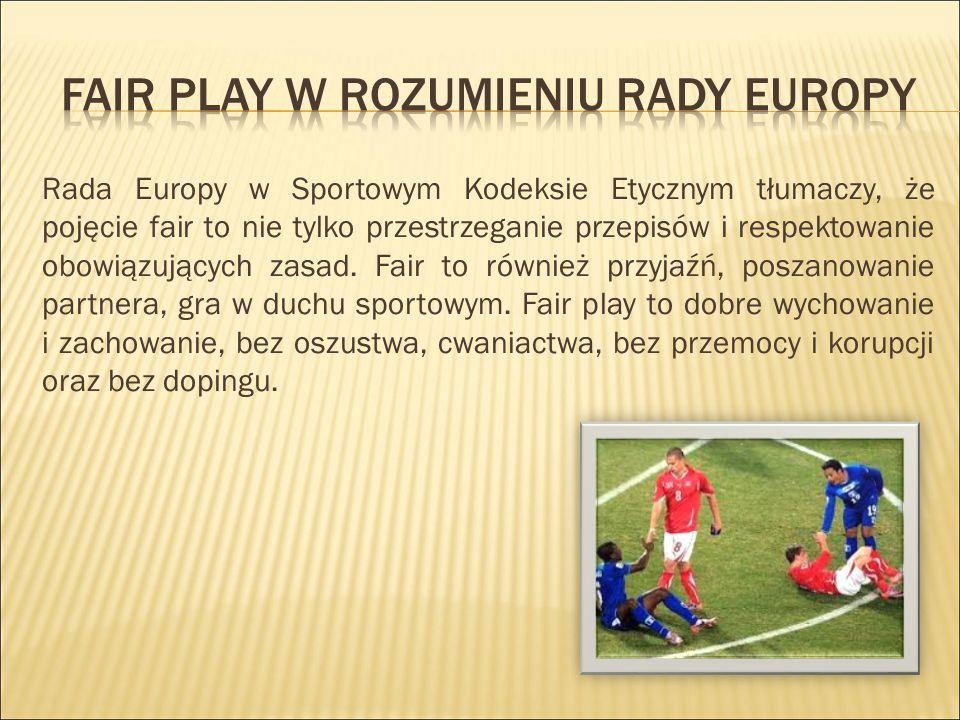 Fair play w rozumieniu rady europy
