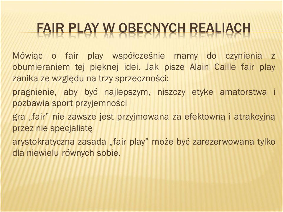 Fair play w obecnych realiach