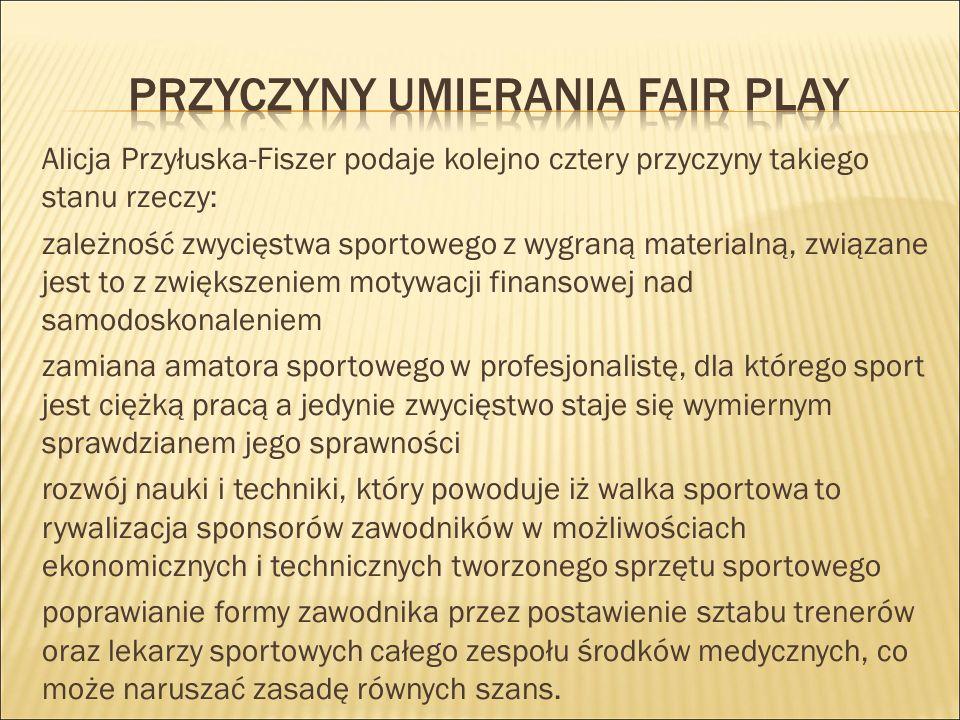 Przyczyny umierania fair play
