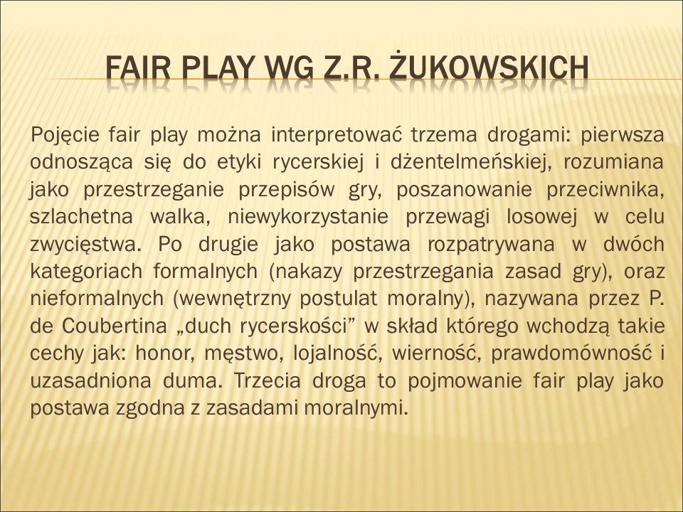 Fair play wg z.r. żukowskich