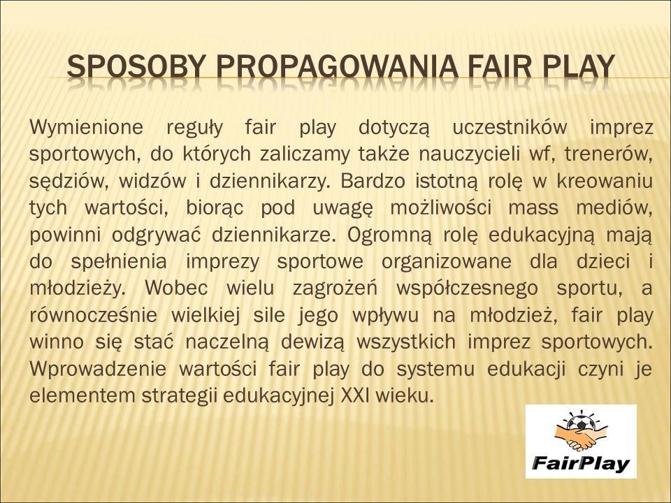 Sposoby propagowania fair pLAY