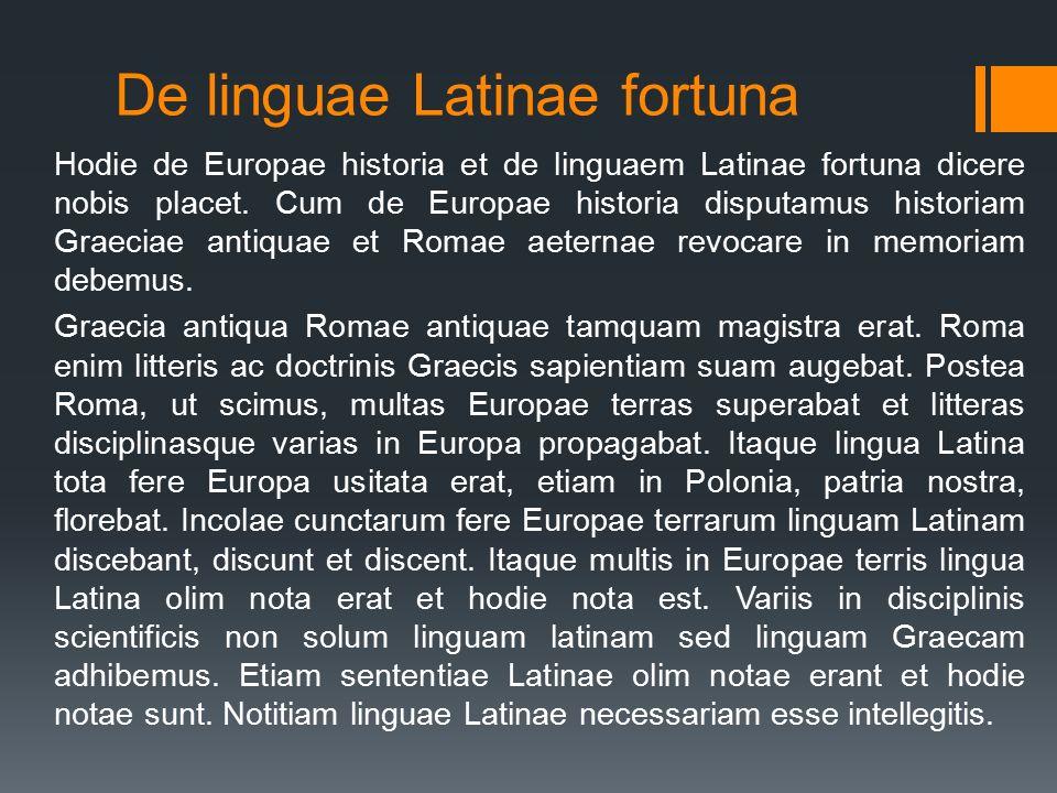 De linguae Latinae fortuna