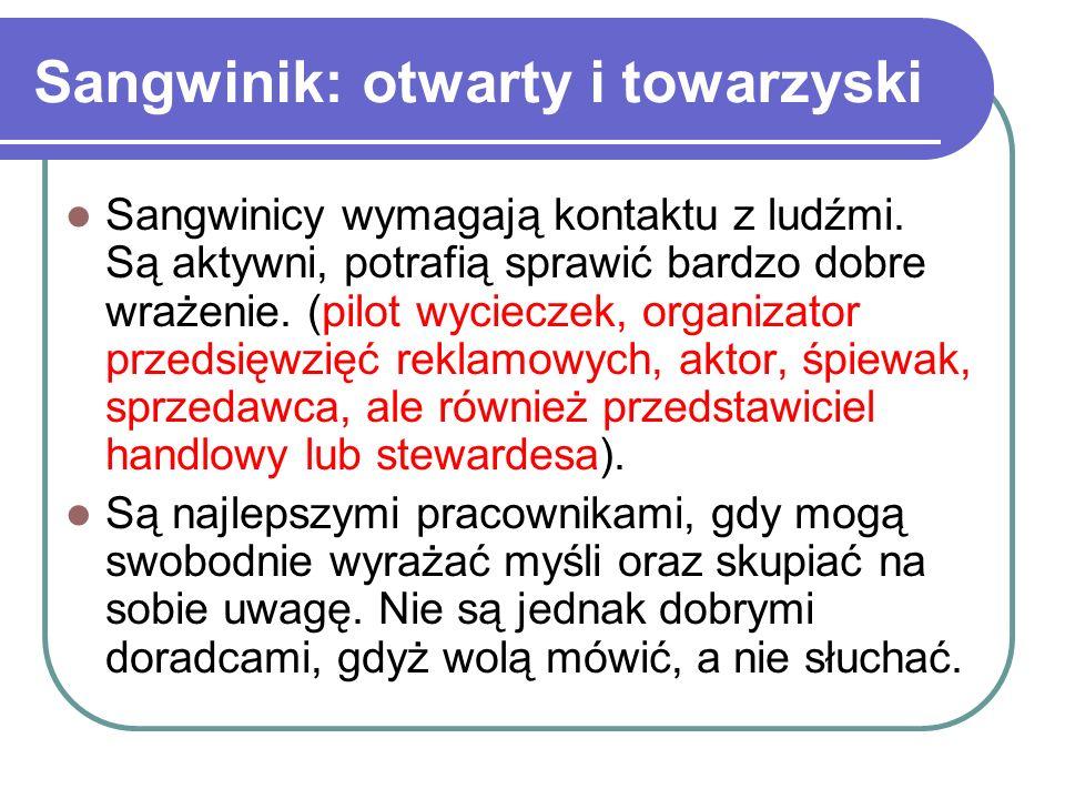Sangwinik: otwarty i towarzyski