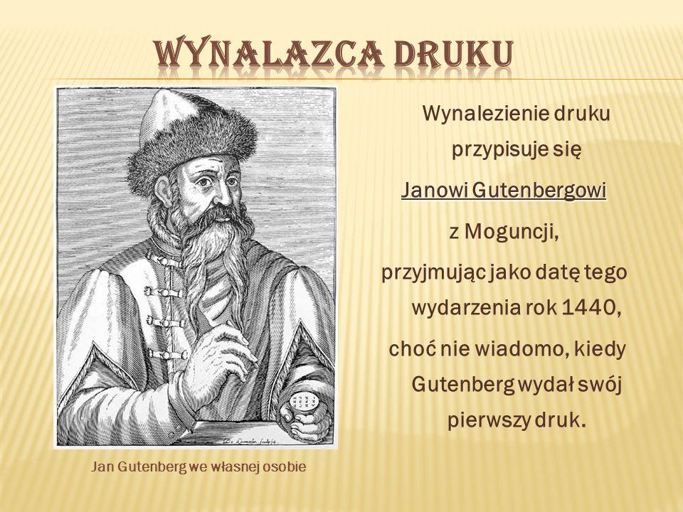 Jan Gutenberg we własnej osobie