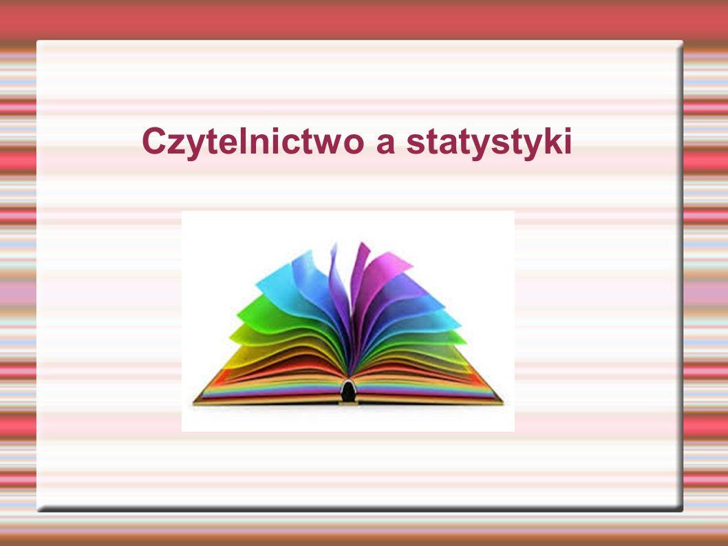 Czytelnictwo a statystyki