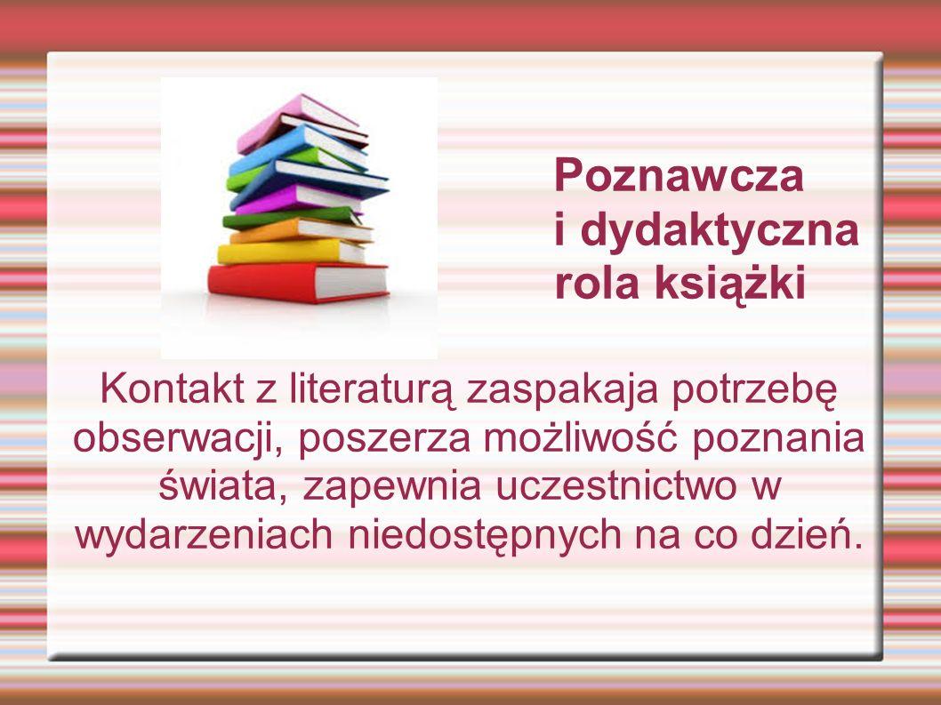 Poznawcza i dydaktyczna rola książki