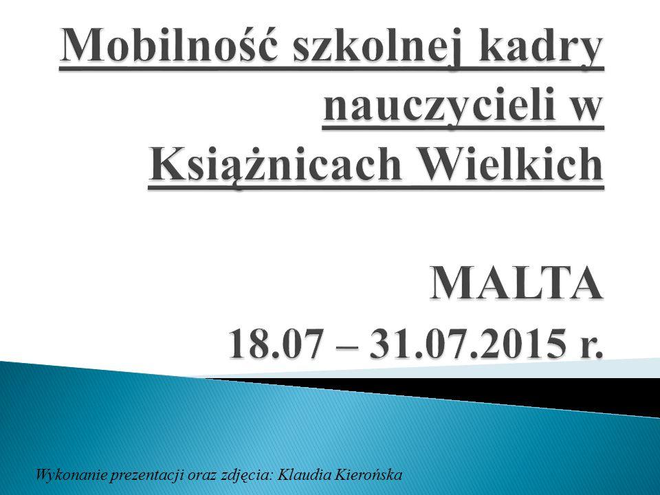 Mobilność szkolnej kadry nauczycieli w Książnicach Wielkich MALTA 18