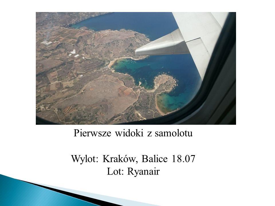 Pierwsze widoki z samolotu
