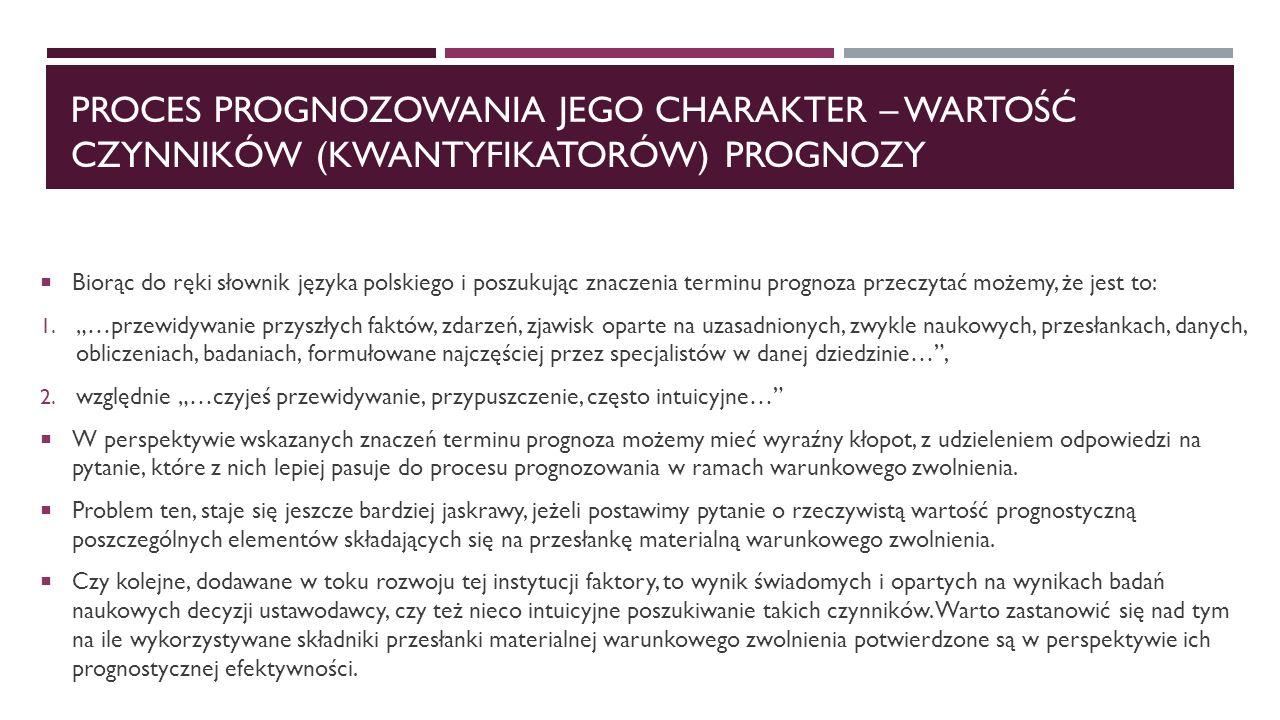 Proces prognozowania jego charakter – wartość czynników (kwantyfikatorów) prognozy