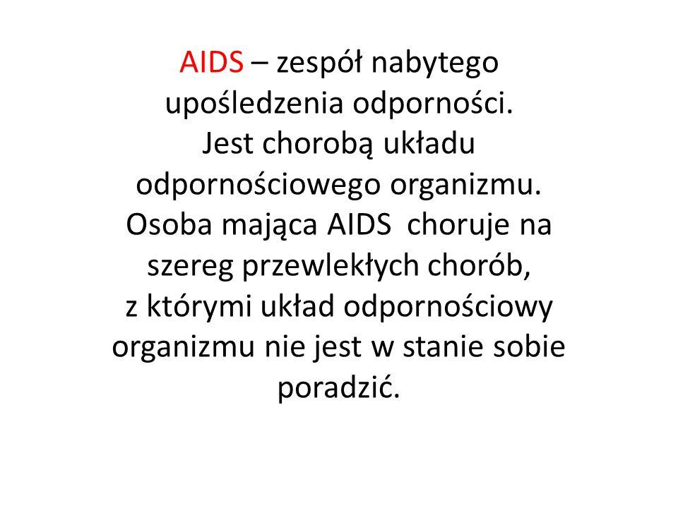 AIDS – zespół nabytego upośledzenia odporności