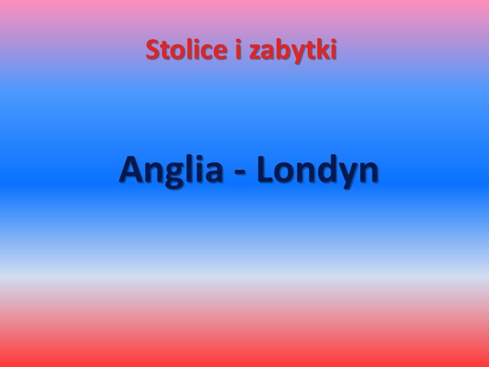 Stolice i zabytki Anglia - Londyn