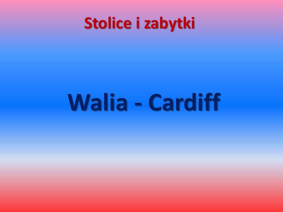 Stolice i zabytki Walia - Cardiff