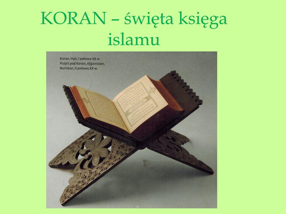 KORAN – święta księga islamu