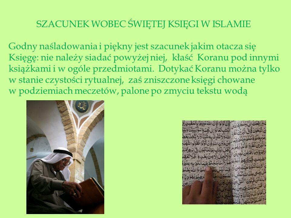SZACUNEK WOBEC ŚWIĘTEJ KSIĘGI W ISLAMIE