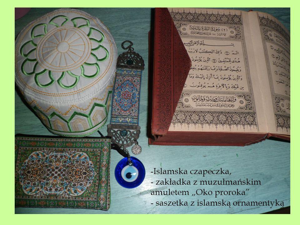 """-Islamska czapeczka, - zakładka z muzułmańskim amuletem """"Oko proroka - saszetka z islamską ornamentyką."""