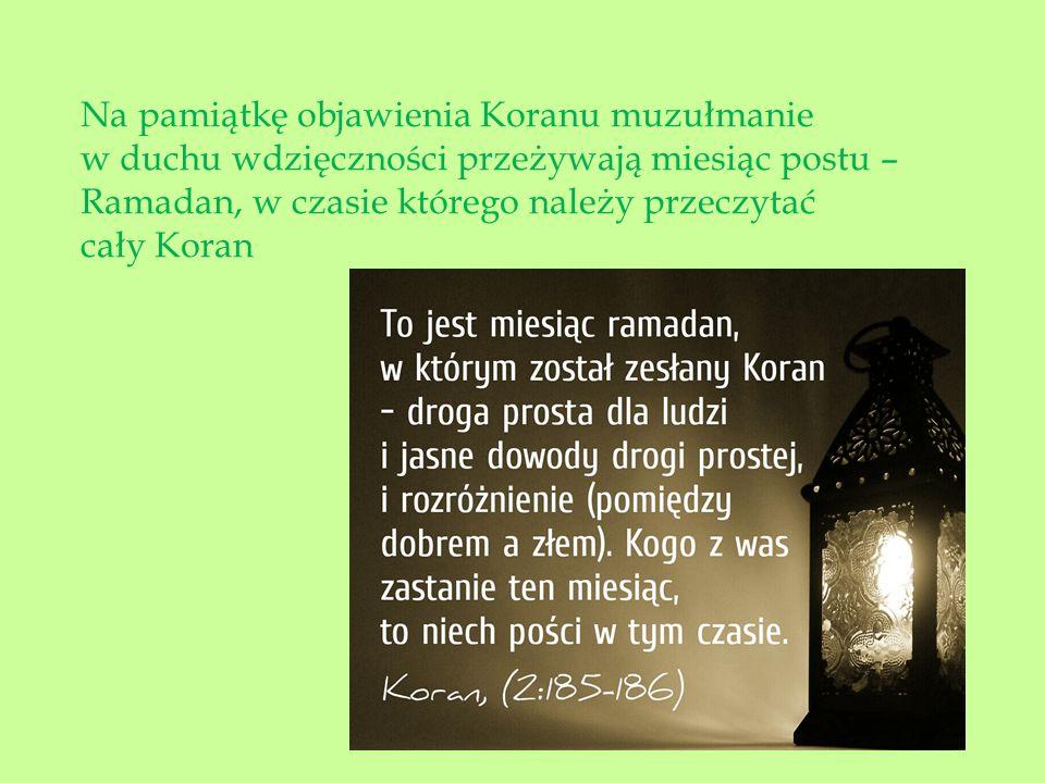 Na pamiątkę objawienia Koranu muzułmanie