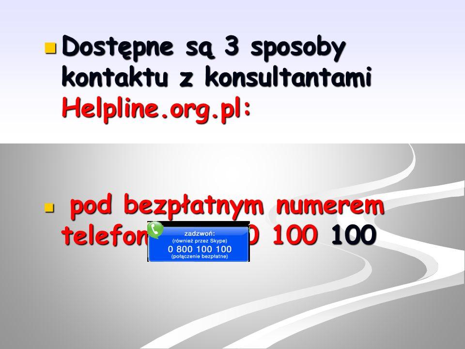 Dostępne są 3 sposoby kontaktu z konsultantami Helpline.org.pl: