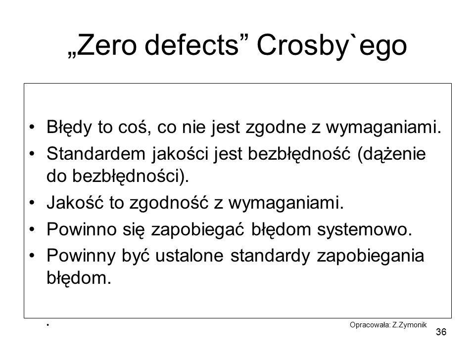 """Zero defects Crosby`ego"