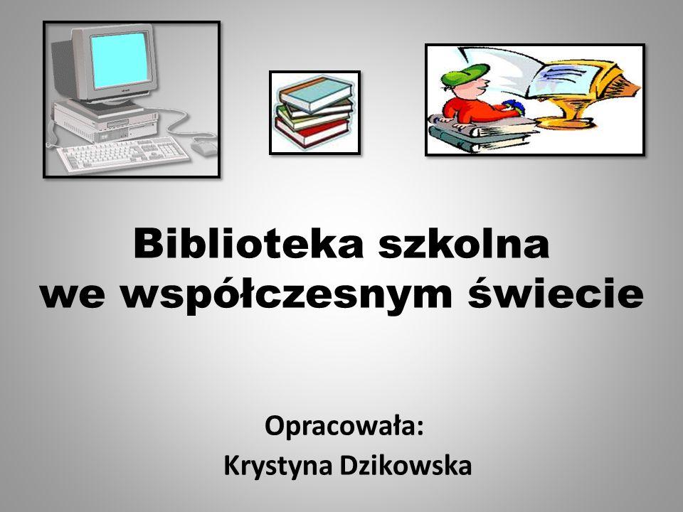 Biblioteka szkolna we współczesnym świecie