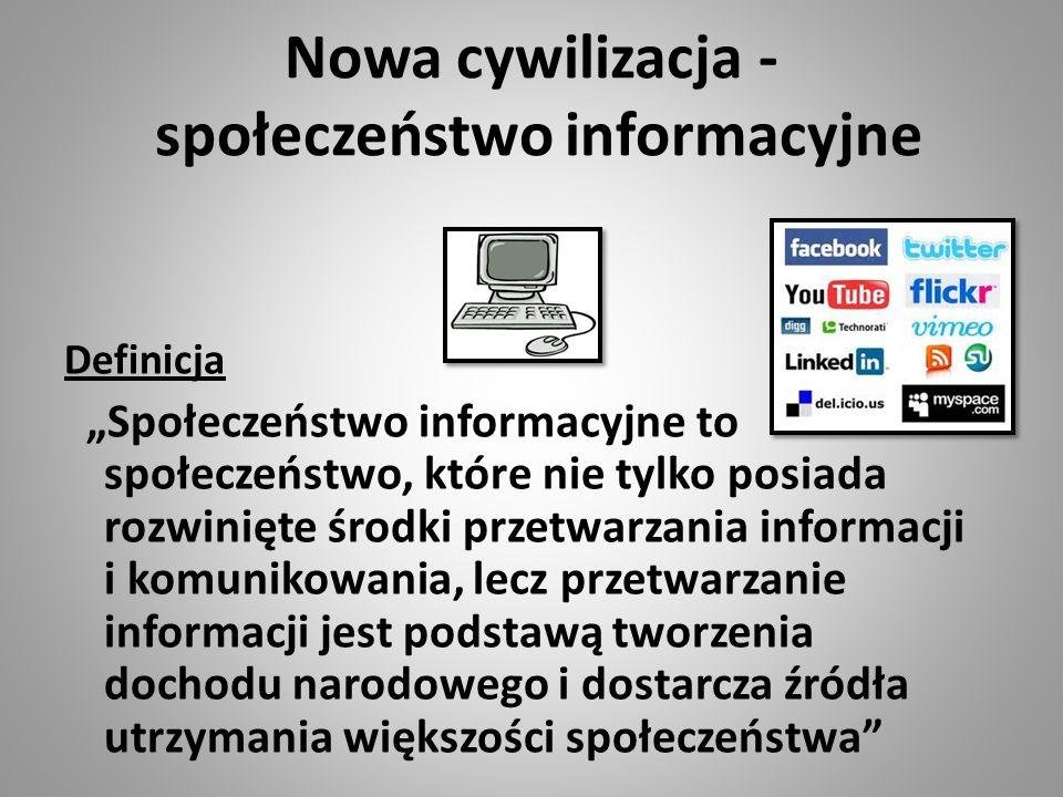 Nowa cywilizacja - społeczeństwo informacyjne
