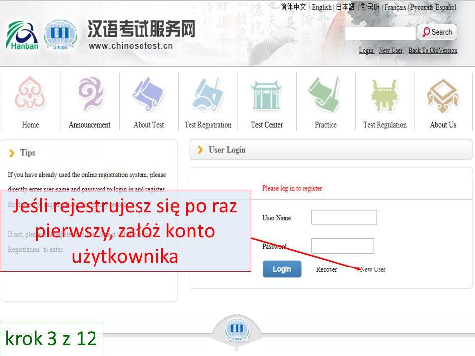 Jeśli rejestrujesz się po raz pierwszy, załóż konto użytkownika