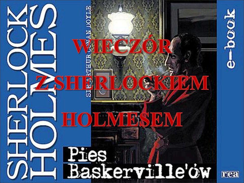 Z SHERLOCKIEM HOLMESEM