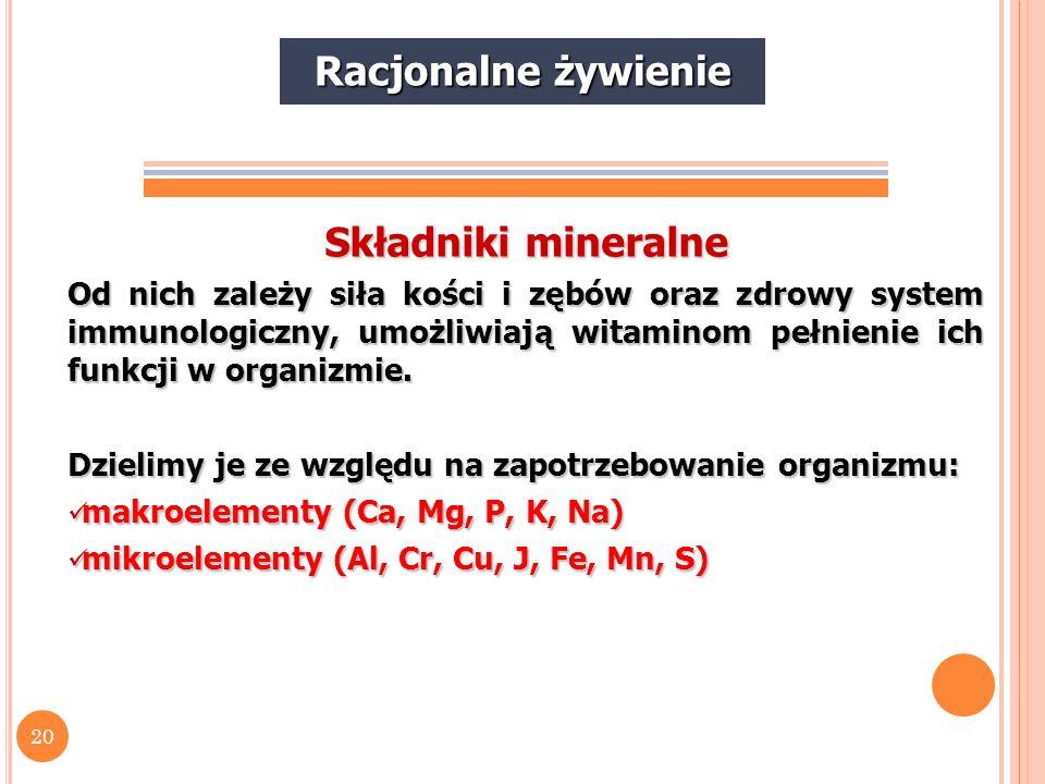 Racjonalne żywienie Składniki mineralne