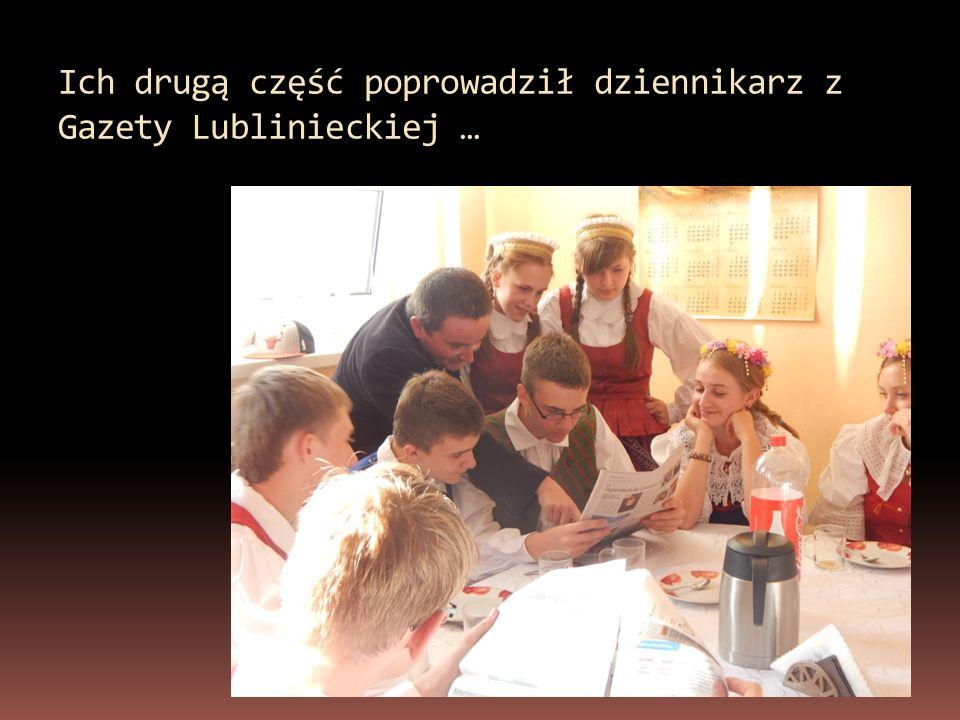 Ich drugą część poprowadził dziennikarz z Gazety Lublinieckiej …