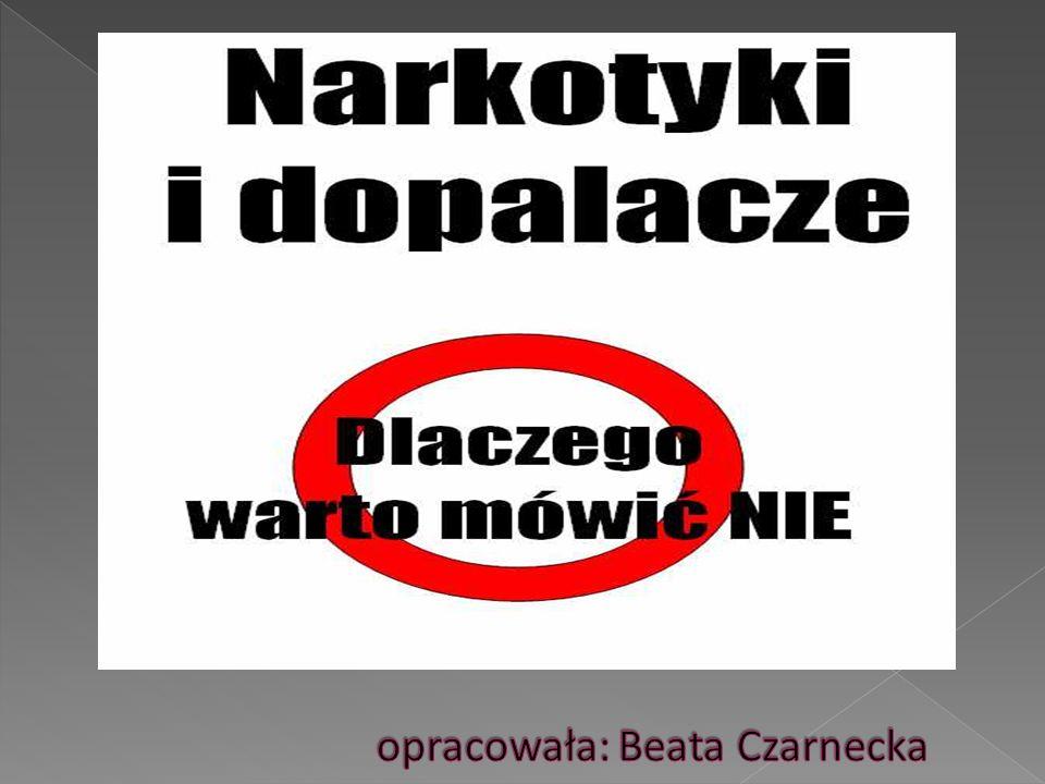 opracowała: Beata Czarnecka