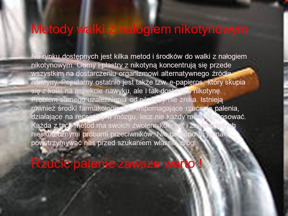 Metody walki z nałogiem nikotynowym