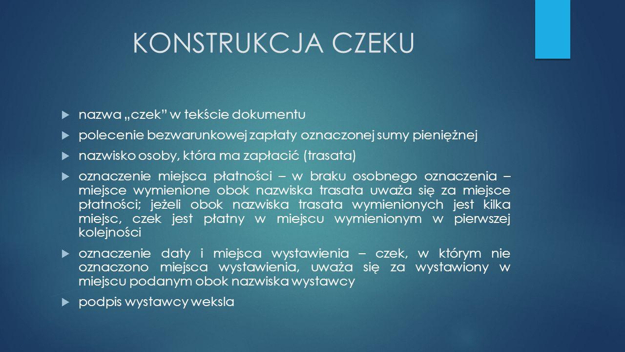 """KONSTRUKCJA CZEKU nazwa """"czek w tekście dokumentu"""