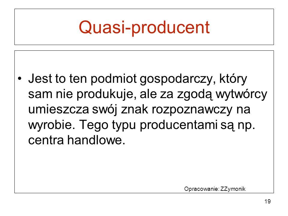 Quasi-producent