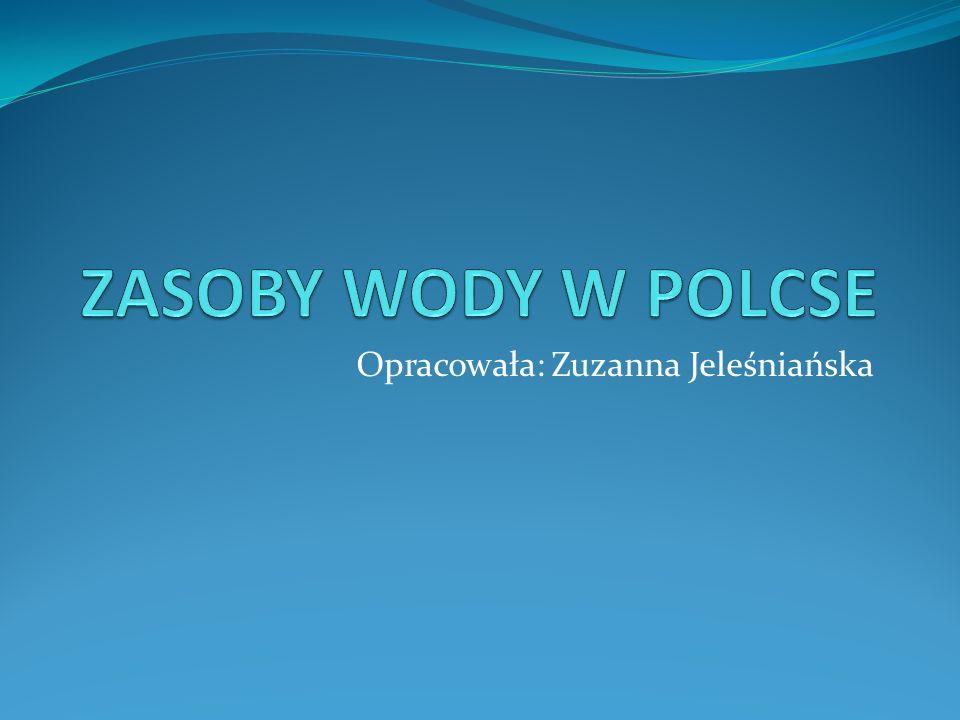 Opracowała: Zuzanna Jeleśniańska