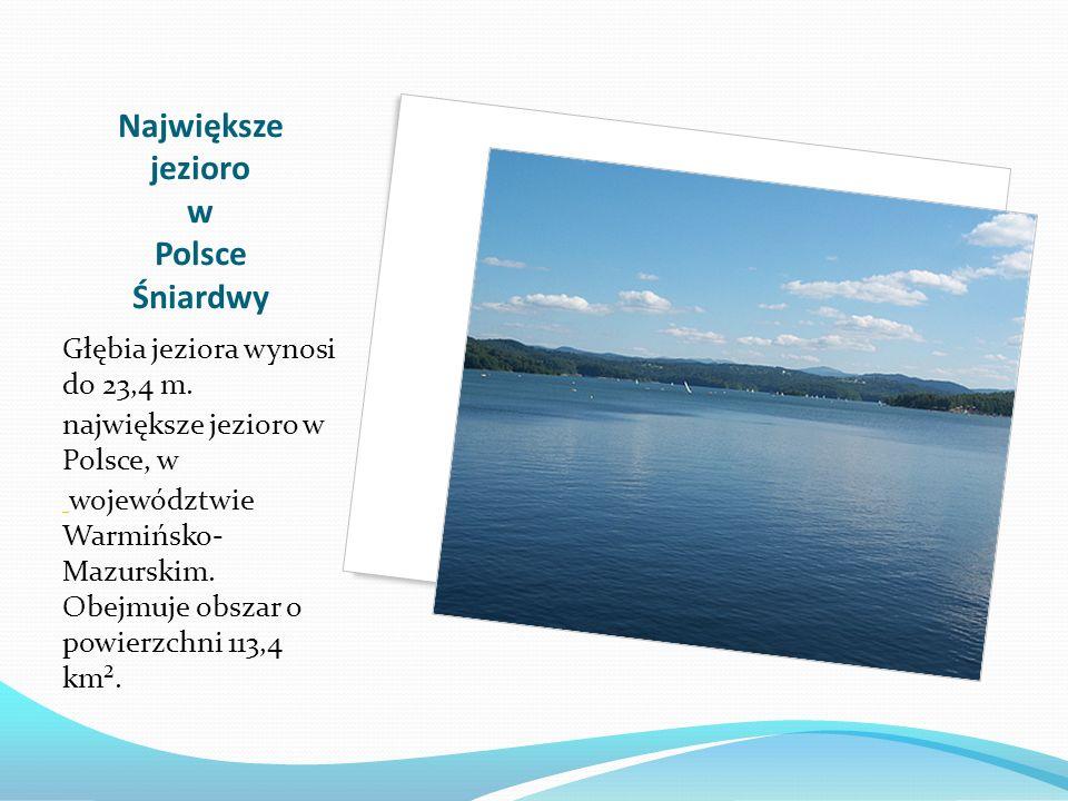 Największe jezioro w Polsce Śniardwy